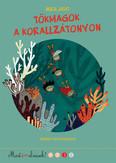 Tökmagok a korallzátonyon /Most én olvasok! 3. (3. kiadás)