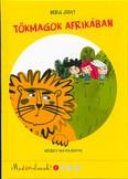 Tökmagok Afrikában /Most én olvasok! 1.