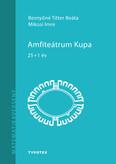 Amfiteátrum Kupa - 25+1
