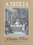 A biblia /Gustave Doré illusztrációival