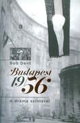 Budapest 1956 /A dráma színeterei