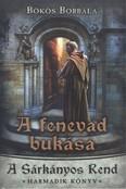 A fenevad bukása /A sárkányos rend 3.