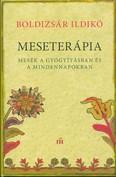Meseterápia /Mesék a gyógyításban és a mindennapokban
