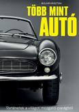 Több mint autó - Történetek a világot mozgató iparágból