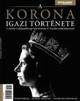 A korona igazi története - Bookazine Bestseller