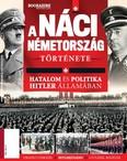 A náci Németország története - Hatalom és politika Hitler államában /Bookazine