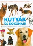 Kutyák és rokonaik - A házikutya, A rókák nemzetsége, Vadkutyák és farkasok /Kemény