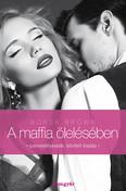 A maffia ölelésében /Maffia-trilógia 2.