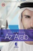 Az arab - Szenvedély és erotika a kelet kapujában - Az Arab-sorozat