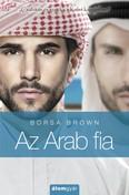 Az arab fia - Csábítás és az erotika a kelet kapujában - Az Arab-sorozat