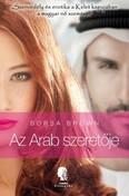 Az arab szeretője - Szenvedély és erotika a kelet kapujában a magyar nő szemével - Az Arab-sorozat