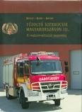 Tűzoltó szerkocsik magyarországon III. /A rendszerváltástól napjainkig