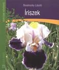 Íriszek /Kertünk növényei