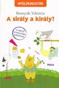 A sirály a király? /Nyelvkincstár (4. kiadás)