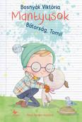 Bátorság, Tomi! - Mantyusok 1. (5. kiadás)