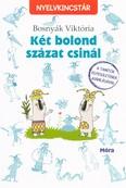 Két bolond százat csinál /Nyelvkincstár (3. kiadás)