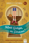 Klott Gatya, ne fárassz! - Tündérboszorkány-trilógia 2. (új kiadás)