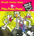 Pricc, Pracc, Prucc! - Rém jó könyvek 3. szint
