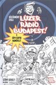 Lúzer rádió, Budapest! 2. /A cápa-csapda hadművelet