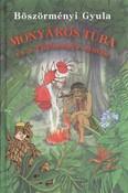 Monyákos Tuba és a tűzhangya-sámán