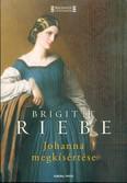 Johanna megkísértése /Regényes történelem