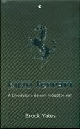 Enzo Ferrari /A birodalom, és ami mögötte van