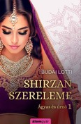 Shirzan szerelme /Ágyas és úrnő 1.
