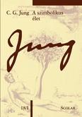 A szimbolikus élet /Jung 18/I