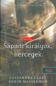 Sápadt királyok, hercegek /Történetek az árnyvadászakadémiáról 6.