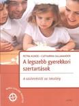 A legszebb gyerekkori szertartások - A születéstől az iskoláig /Móra családi iránytű