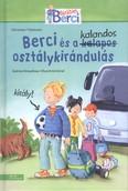 Berci és a kalandos osztálykirándulás /Barátom, Berci