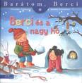 Berci és a nagy hó - Barátom, Berci 5.