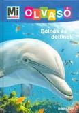 Bálnák és delfinek - Mi MICSODA Olvasó