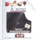 A zene /Kis felfedező zsebkönyvek