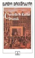 Corneille és Racine drámák