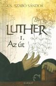 Luther I. /Az út