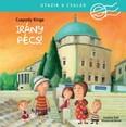 Irány Pécs! - Utazik a család
