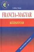 FRANCIA-MAGYAR KÉZISZÓTÁR /REGISZTERES KIADÁS