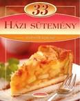 33 házi sütemény /Lépésről lépésre