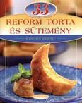 33 reform torta és sütemény /Lépésről lépésre