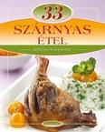 33 szárnyas étel /Lépésről lépésre