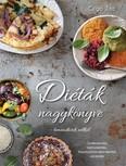 Diéták nagykönyve - lemondások nélkül /Gluténmentes, laktózmentes, hozzáadottcukor-mentes receptek