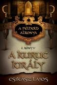 A kuruc király /A félhold alkonya 2.