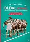 Oldalvonal - A magyar futball elfeledett történetei