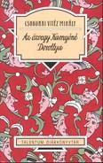 Az özvegy Karnyóné Dorottya /Talentum diákkönyvtár