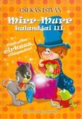 Mirr-Murr kalandjai 3. /Pintyőke cirkusz, világszám!
