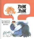 Pom Pom meséi /Szegény Gombóc Artúr