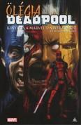 Deadpool: Ölégia, avagy Deadpool kinyírja a Marvel-univerzumot és mindenki mást (képregény)