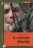 A metszés ábécéje - Kertészkönyvtár (14. kiadás)