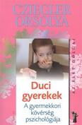 Duci gyerekek - A gyermekkori kövérség pszichológiája /Az élet dolgai
